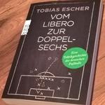 Tobias Escher: Vom Libero zur Doppelsechs
